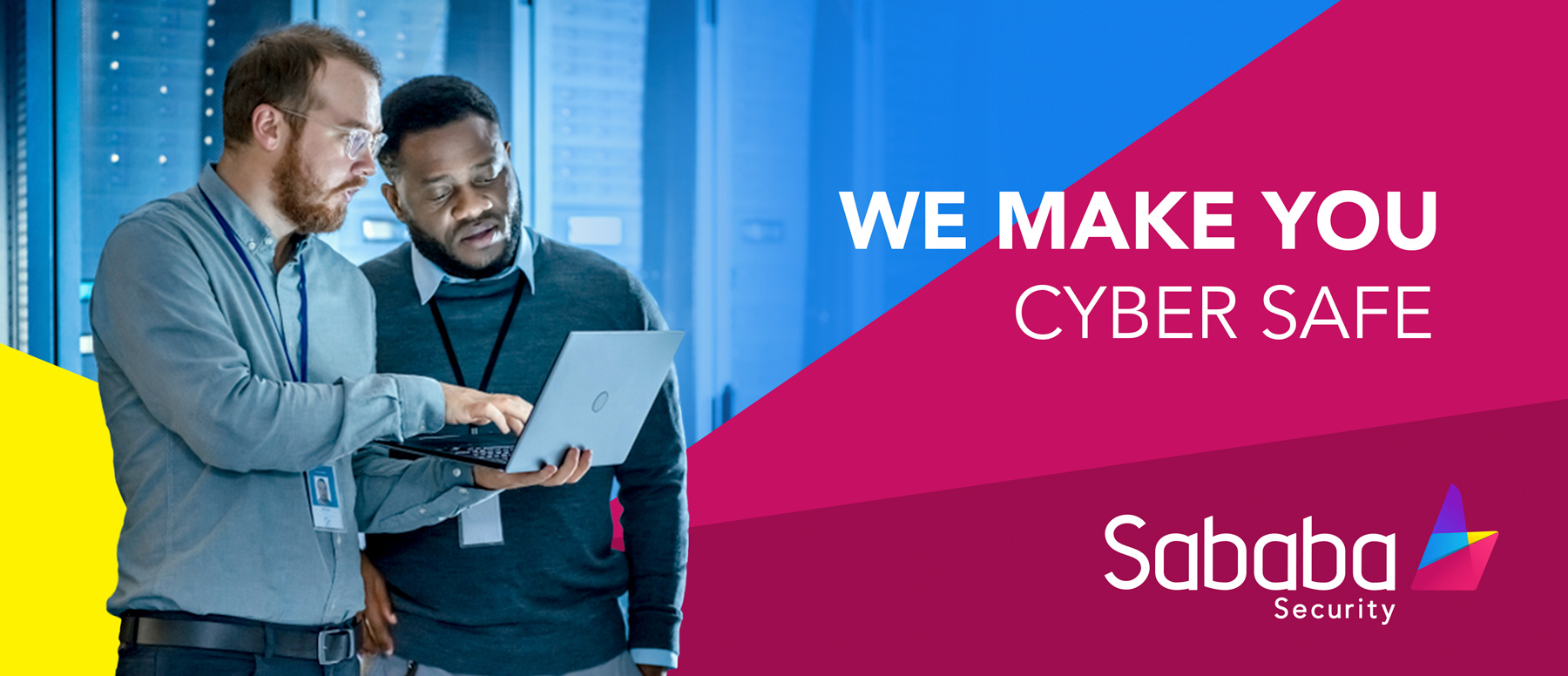 We make you cyber safe